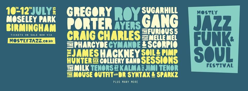 Mostly Jazz Funk & Soul Festival 2015